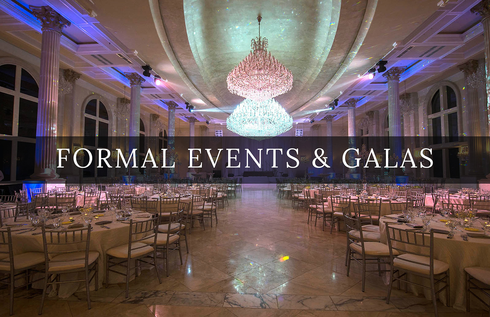 Formal Events & Galas