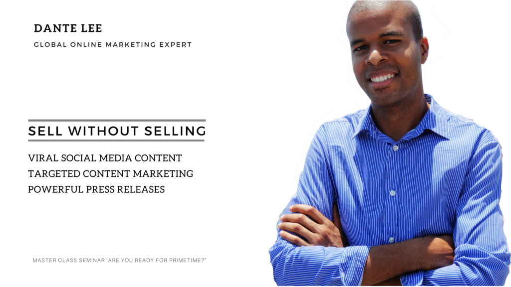 DANTE LEE- GLOBAL ONLINE MARKETING EXPERT